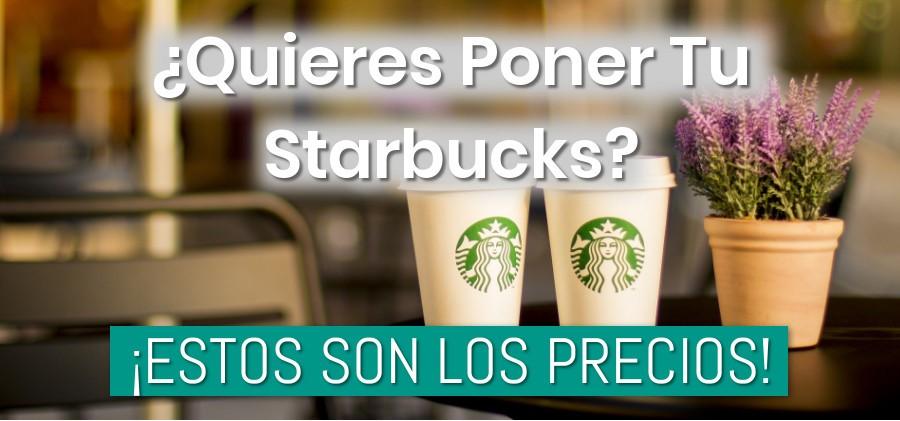 Cuanto cuesta poner una franquicia de Starbucks